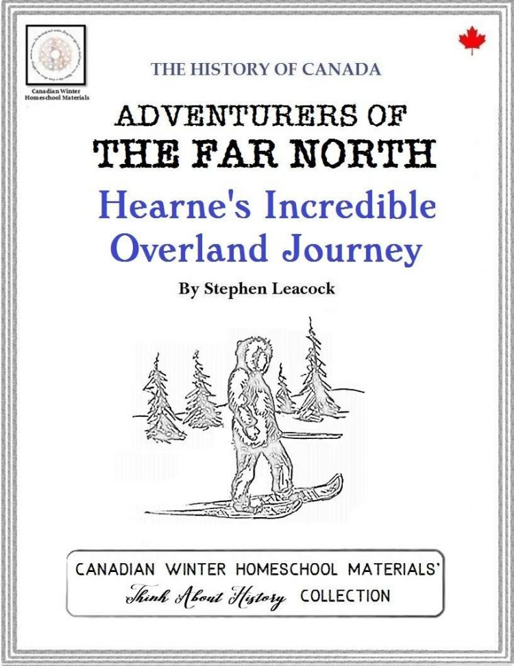 Hearne's Incredible Overland Journey - An Arctic Exploration Literature Study