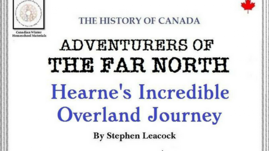 Hearne's Incredible Overland Journey – An Arctic Exploration Literature Study