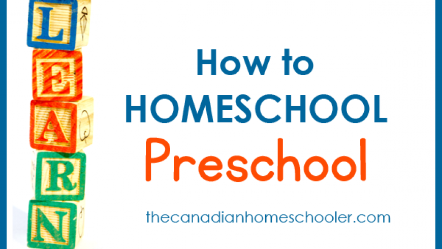 How to Homeschool Preschool: A No-Stress Approach to Early Learning