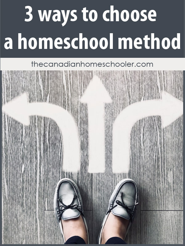 3 Ways to Choose a Homeschool Method