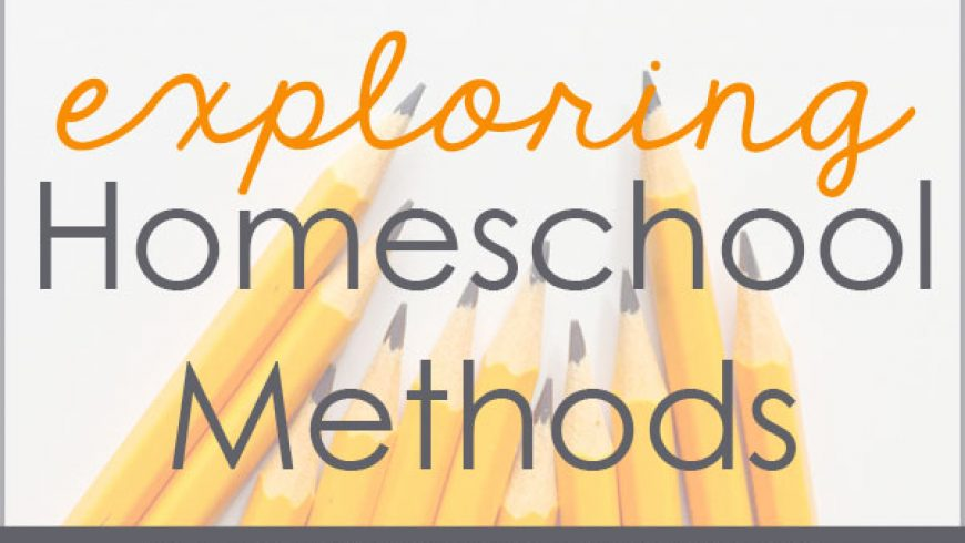 Homeschool Methods: An Introduction