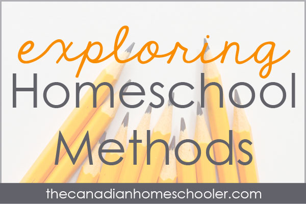 Exploring Homeschool Methods Series