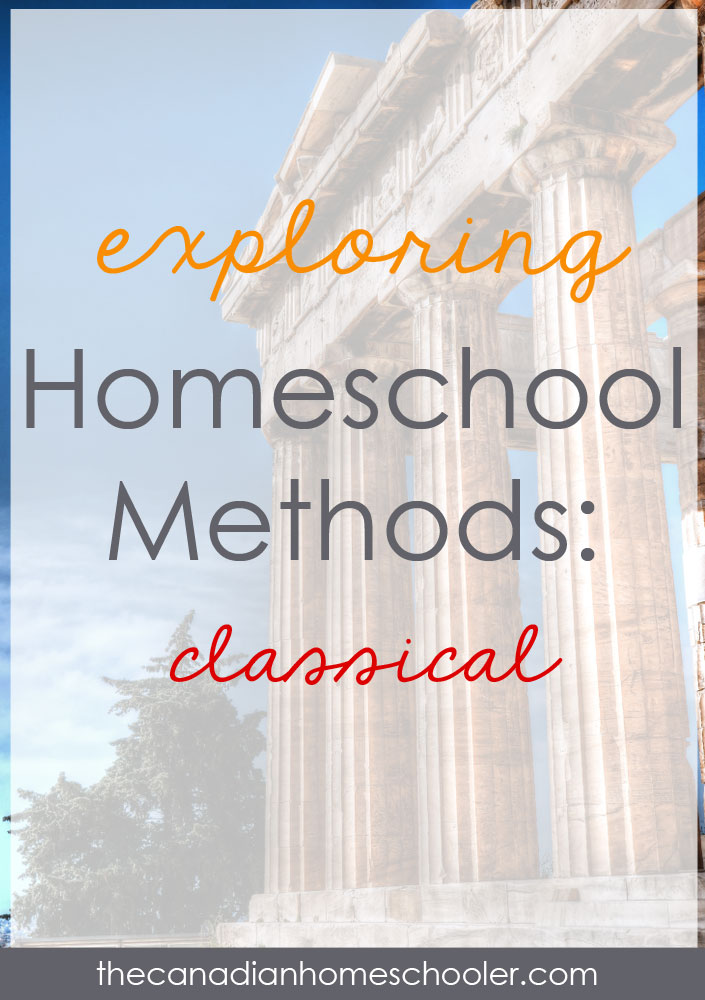 Homeschool Methods: Classical Education