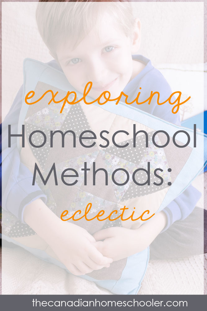 Homeschool Methods: Eclectic