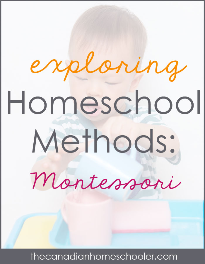 Homeschool Methods: Montessori
