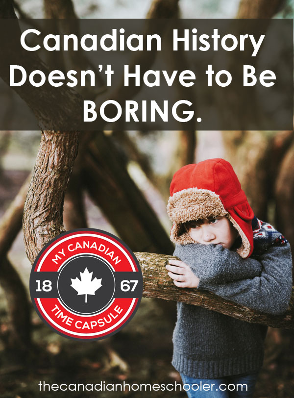 Canadian History Doesn't Have to be Boring!