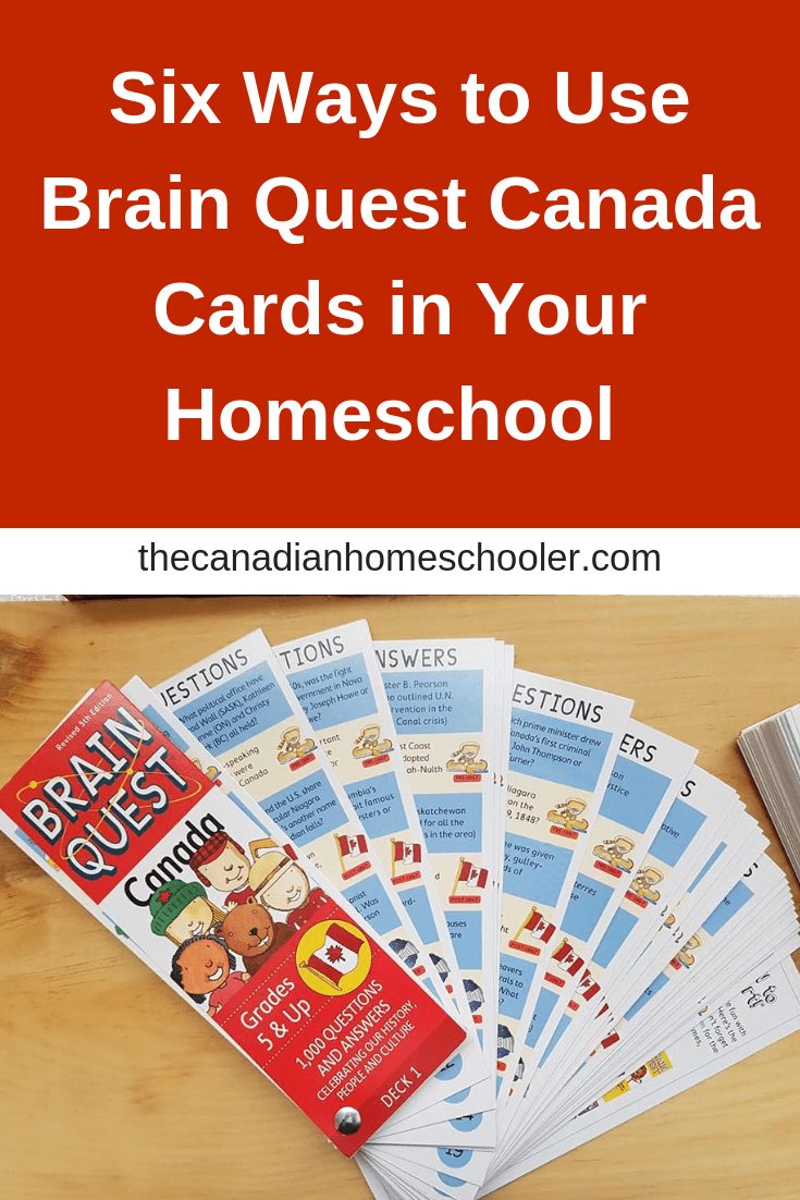 Six Ways to Use Brain Quest Cards in Your Homeschool Text with image of the Brain Quest Canada game