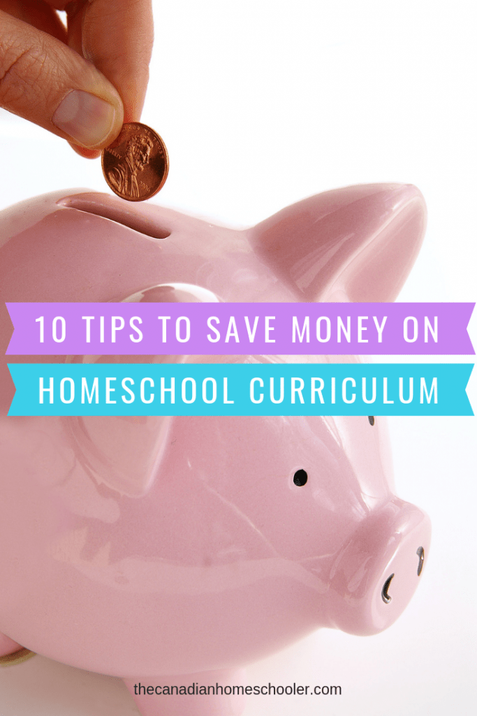 Piggy Bank with 10 Tips to Save Money on Homeschool Curriculum text