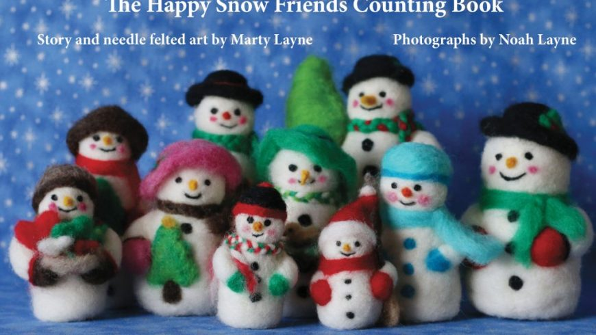 The Happy Snow Friends Counting Book By Marty Layne