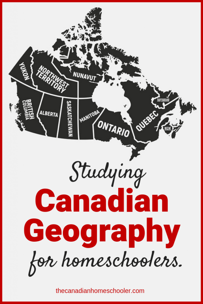 Studying Canadian Geography for homeschoolers - Canada Map