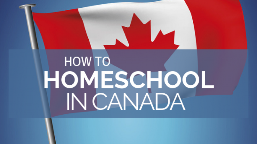 How to Homeschool in Canada: 6 Steps To Start Your Journey