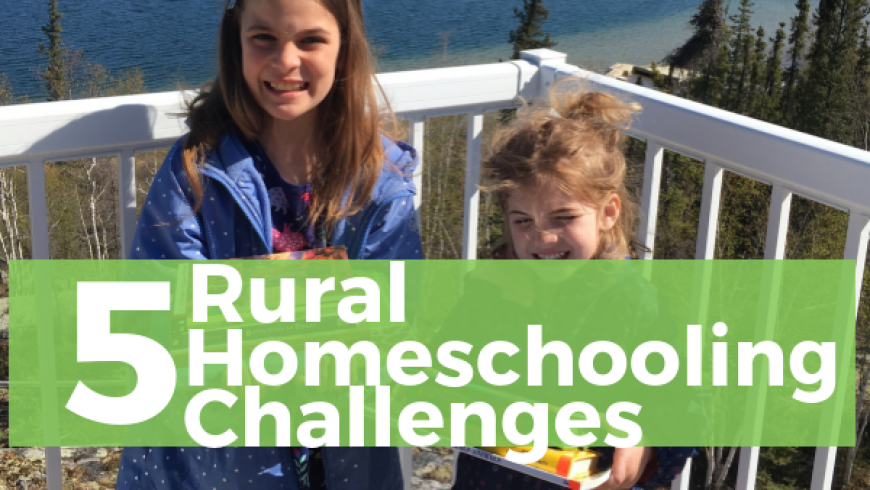 5 Rural Homeschooling Challenges & How To Deal With Them