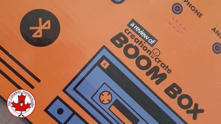 Creation Crate – BoomBox {Review}