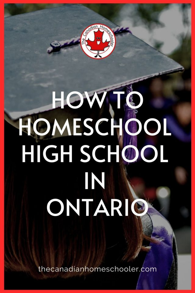How to Homeschool High School in Ontario Text over an image of a person from behind wearing a graduation hat